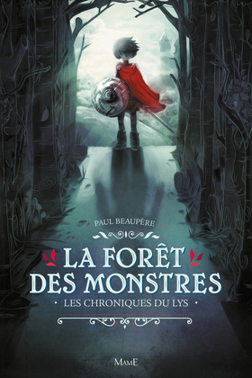 La forêt des monstres