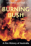 Burning Bush: A Fire History of Australia
