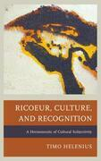 Ricoeur, Culture, and Recognition