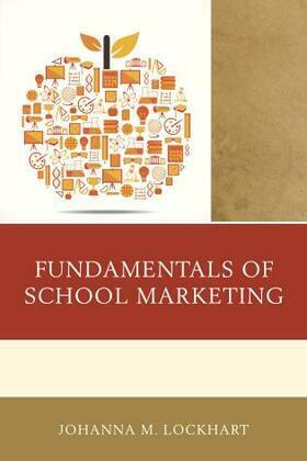 Fundamentals of School Marketing
