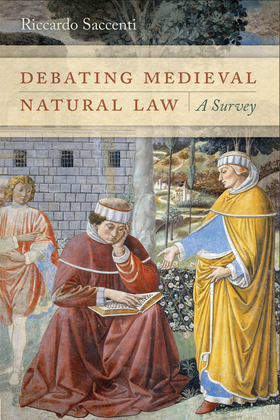 Debating Medieval Natural Law: A Survey