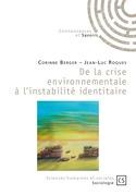 De la crise environnementale à l'instabilité identitaire