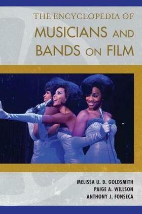 The Encyclopedia of Musicians and Bands on Film