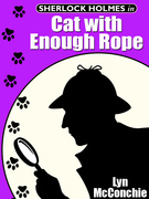 Sherlock Holmes in Cat with Enough Rope