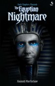The Egyptian Nightmare
