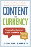 Content is Currency