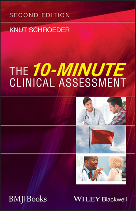 The 10-Minute Clinical Assessment