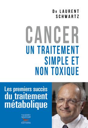 Cancer un traitement simple et non toxique