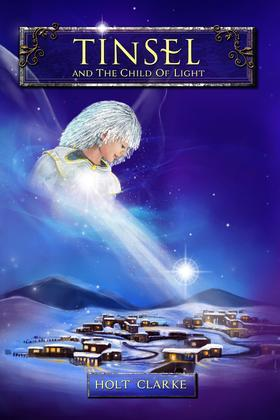 Tinsel and the Child of Light