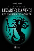 La légende de LEZARDO DA VINCI, Tome 3