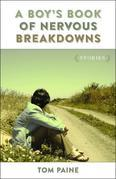 A Boy's Book of Nervous Breakdowns: Stories