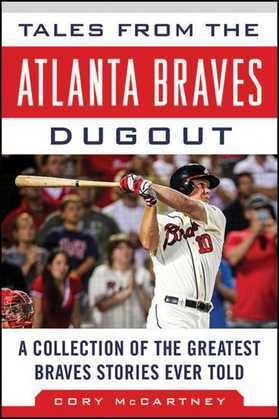 Tales from the Atlanta Braves Dugout