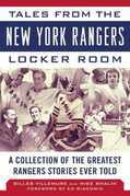 Tales from the New York Rangers Locker Room
