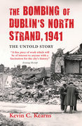 The Bombing of Dublin's North Strand: The Untold Story