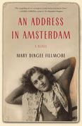 An Address in Amsterdam: A Novel