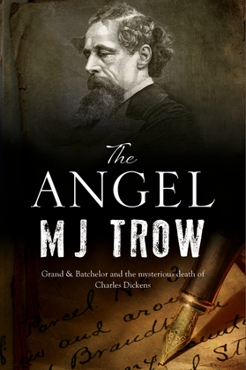 Angel, The: A Charles Dickens mystery