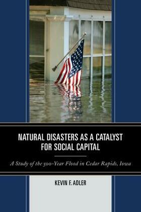 Natural Disasters as a Catalyst for Social Capital