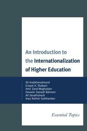 An Introduction to the Internationalization of Higher Education: Essential Topics