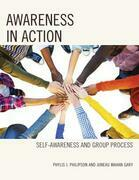 Awareness in Action: Self-Awareness and Group Process