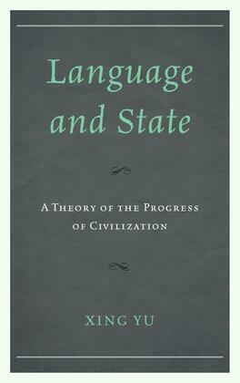 Language and State: A Theory of the Progress of Civilization
