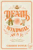 Death on Windmill Way: A Hamptons Murder Mystery