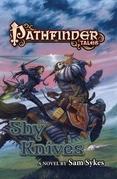 Pathfinder Tales: Shy Knives