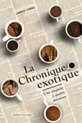La Chronique exotique