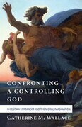 Confronting a Controlling God