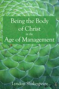 Being the Body of Christ in the Age of Management