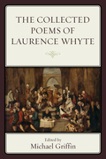 The Collected Poems of Laurence Whyte