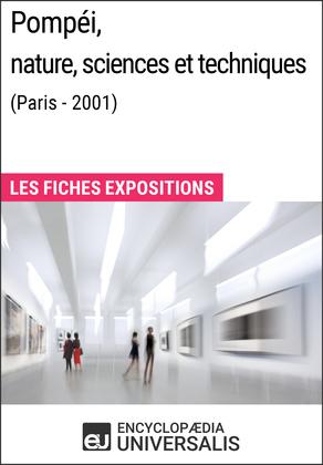 Pompéi, nature, sciences et techniques (Paris - 2001)