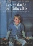 Les enfants en difficulté : des troubles légers aux cas graves