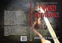 Sword of Deliverance: Book 2 in the Defenders of the Breach Saga