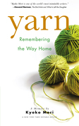 Yarn: Remembering the Way Home