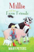 Millie and her Farm Friends