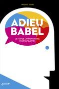 Adieu Babel