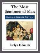 The Most Sentimental Man