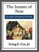 The Instant of Now