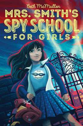 Mrs. Smith's Spy School for Girls