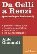 Da Gelli a Renzi (passando per Berlusconi)