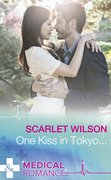 One Kiss In Tokyo... (Mills & Boon Medical)