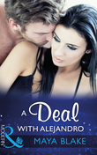 A Deal With Alejandro (Mills & Boon Modern) (Rival Brothers, Book 1)