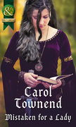 Mistaken For A Lady (Mills & Boon Historical) (Knights of Champagne, Book 5)