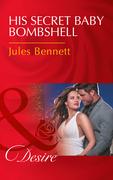His Secret Baby Bombshell (Mills & Boon Desire) (Dynasties: The Newports, Book 4)