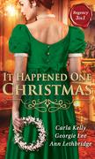 It Happened One Christmas: Christmas Eve Proposal / The Viscount's Christmas Kiss / Wallflower, Widow...Wife! (Mills & Boon M&B)