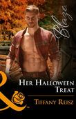 Her Halloween Treat (Mills & Boon Blaze) (Men at Work, Book 1)