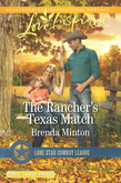 The Rancher's Texas Match (Mills & Boon Love Inspired) (Lone Star Cowboy League: Boys Ranch, Book 1)