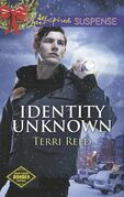 Identity Unknown (Mills & Boon Love Inspired Suspense) (Northern Border Patrol, Book 5)