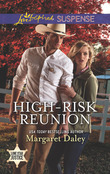 High-Risk Reunion (Mills & Boon Love Inspired Suspense) (Lone Star Justice, Book 1)
