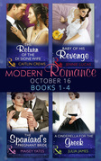 Modern Romance October 2016 Books 1-4: The Return of the Di Sione Wife / Baby of His Revenge / The Spaniard's Pregnant Bride / A Cinderella for the Greek (Mills & Boon e-Book Collections)